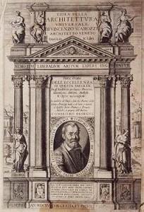 Scamozzi_-_Idea_della_Architettura_Universale_-_1615 (c) Wikipedia